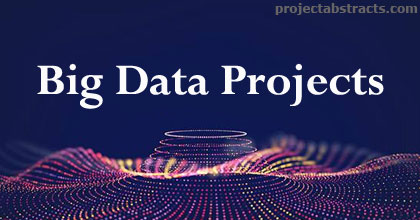 Big Data Projects for Computer Engineering Students | CSE Final Year